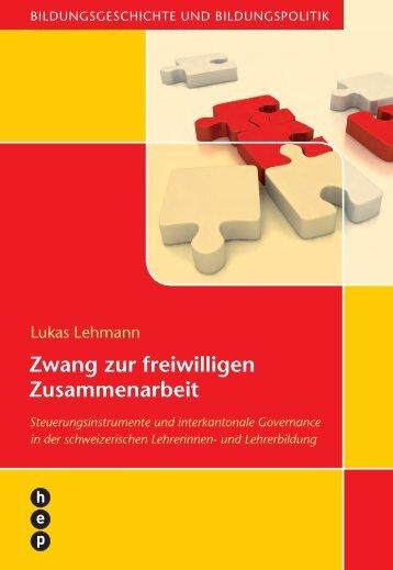 Zwang zur freiwilligen Zusammenarbeit - h.e.p. verlag ag, Bern