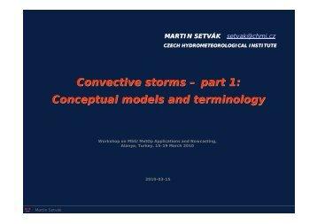 Convective storms – part 1 - RTC, Regional Training Centre - Turkey