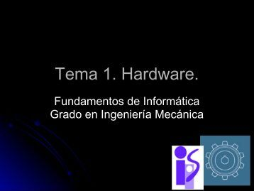 Tema 1. Hardware.