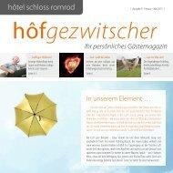 hôfgezwitscher Ihr persönliches Gästemagazin - Hôtel Schloss ...
