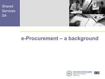 e-Procurement Solution Overview - Shared Services SA