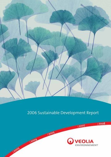 2006 Sustainable Development Report - Veolia Finance - Veolia ...