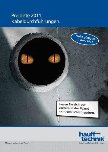 Preisliste 2011. Kabeldurchführungen. - Hauff-Technik