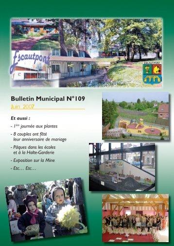 Bulletin Municipal N°109 Juin 2007 - Escautpont