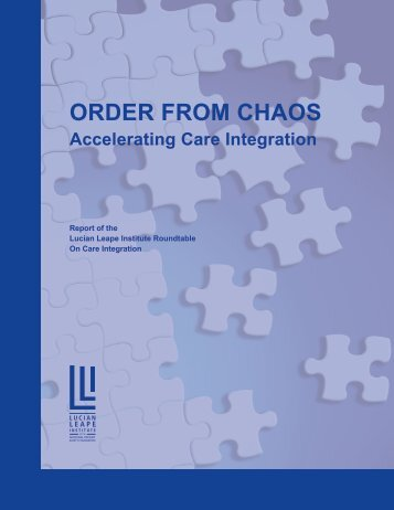 Order from Chaos: Accelerating Care Integration - National Patient ...
