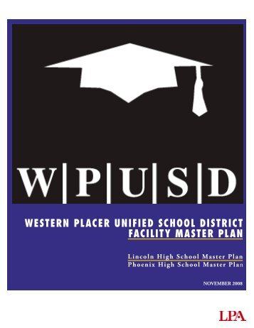 Lincoln High School facility master plan - Western Placer Unified ...