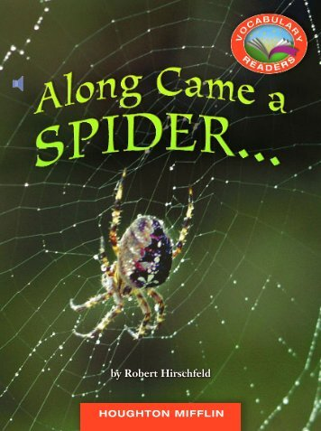 Lesson 4:Along Came a Spider...