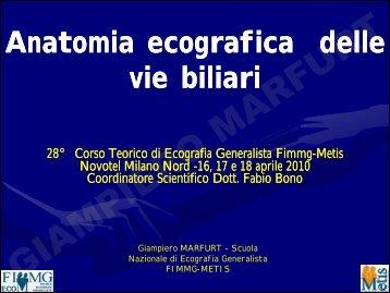 anatomia ecografica delle vie biliari - dr. giampiero ... - Sito web MIEI