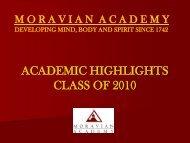 ACADEMIC HIGHLIGHTS CLASS OF 2010 - Moravian Academy