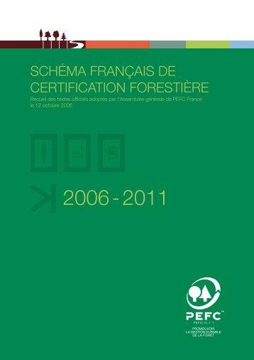 SCHÉMA FRANÇAIS DE CERTIFICATION FORESTIÈRE - PEFC