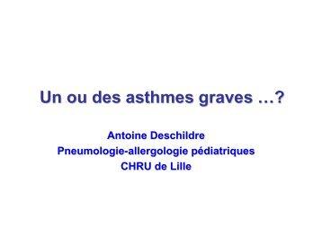 Un ou des asthmes graves - Société pédiatrique de pneumologie et ...