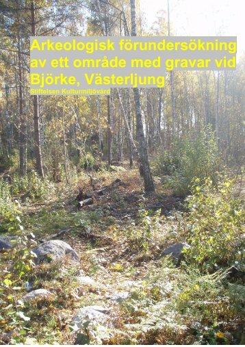 Arkeologisk förundersökning av ett område med gravar vid ... - KMMD
