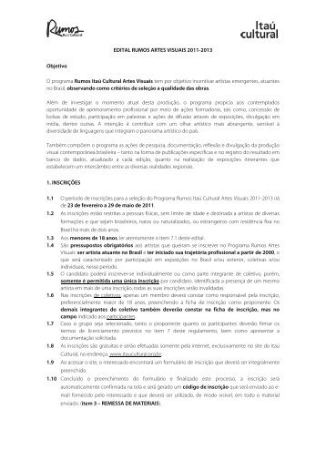 EDITAL RUMOS ARTES VISUAIS 2011-2013 Objetivo ... - Itaú Cultural