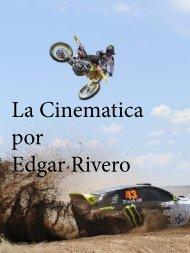 La Cinematica por Edgar Rivero