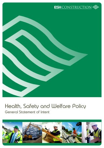 Health, Safety and Welfare Policy - Esh Construction