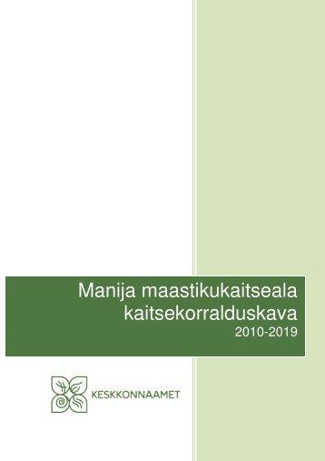 Manija maastikukaitseala kaitsekorralduskava - Keskkonnaamet