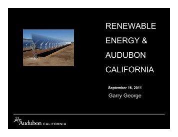 RENEWABLE ENERGY & AUDUBON CALIFORNIA