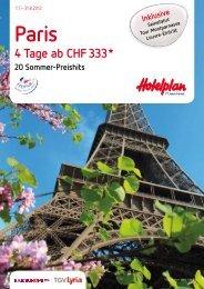 Paris 4 Tage ab CHF 333 * 20 Sommer-Preishits - Heggli AG