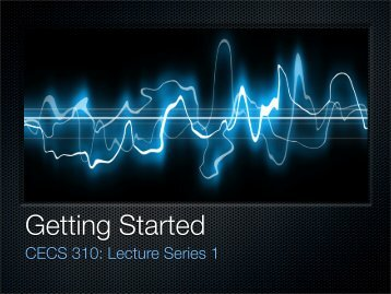 CECS 310: Lecture Series 1