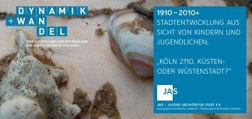 köln 2110. küSten- oder wüStenStadt? - Jugend Architektur Stadt
