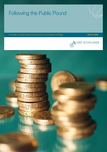 Following the Public Pound (PDF | 300 KB)Opens in ... - Audit Scotland