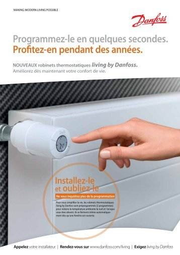 Living by Danfoss, Brochure consommateurs - Spécialistes Suisse ...