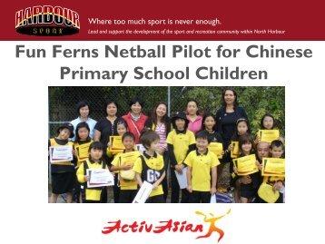 Fun Ferns Netball Programme for Chinese School Children