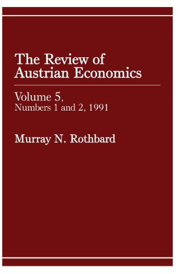 Review of Austrian Economics - The Ludwig von Mises Institute