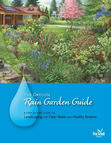 Rain Garden Guide - State of Oregon