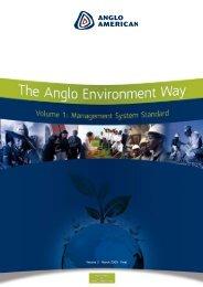 The Anglo Environment Way: Volume I [PDF 1.45 ... - Anglo American