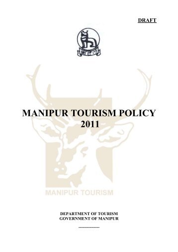 "Draft of the ""Manipur Tourism Policy 2011 - E-paolive.net"