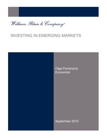 INVESTING IN EMERGING MARKETS - William Blair