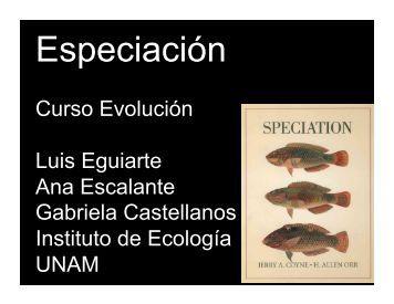 Presentación 16. Especiación - Instituto de Ecología - UNAM