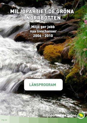 MILJÖPARTIET DE GRÖNA I NORRBOTTEN - Boden - Miljöpartiet ...