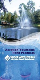 Aeration•Fountains Pond Products - Vertex Water Features