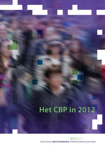 Het CBP in 2012 - Mijnprivacy.nl