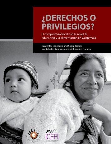 Â¿Derechos o privilegios? - Center for Economic and Social Rights