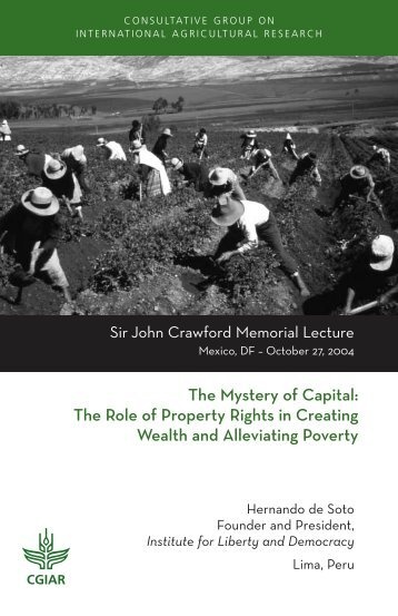 The Mystery of Capital: The Role of Property Rights ... - CGIAR Library