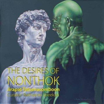 The Desires Of Nonthok - Thavibu Gallery