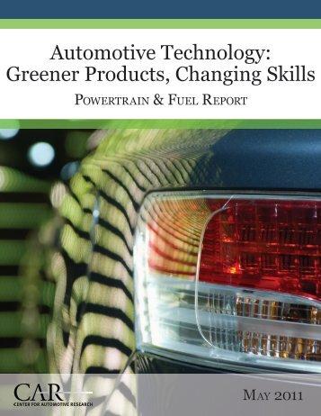 Powertrain & Fuel Report - Driving Change: Greening the ...