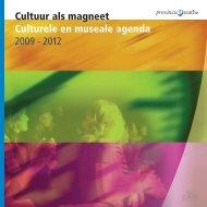 Cultuur als magneet Culturele en museale ... - Provincie Drenthe