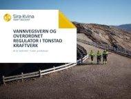 vannvegsvern og overordnet regulator i tonstad ... - Energi Norge