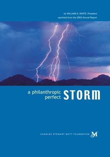 WSW A Philanthropic Perfect storm - Charles Stewart Mott Foundation