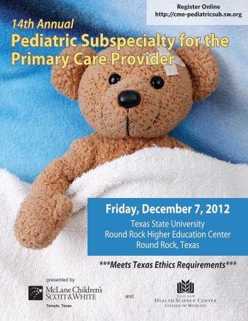Pediatric Subspecialty for the Primary Care Provider - Healthcare ...