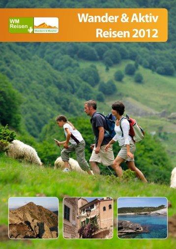 Wander & Aktiv Reisen 2012 - WM Aktiv Reisen