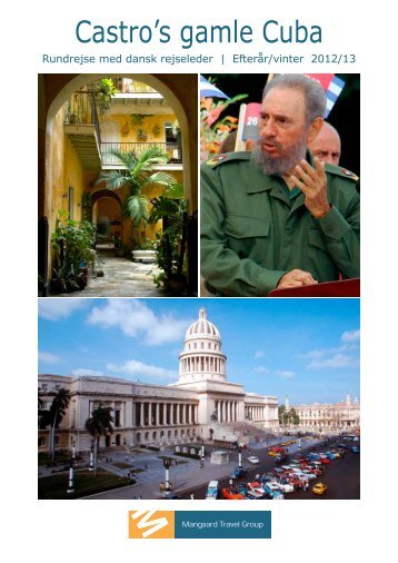 Castro's gamle Cuba - Mangaard Travel Group