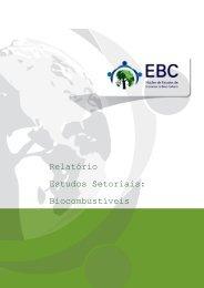 Relatório Estudos Setoriais: Biocombustíveis - Núcleo de Estudos ...