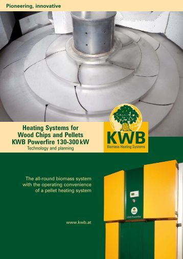 Heating Systems for Wood Chips and Pellets KWB Powerfire ... - Dulas