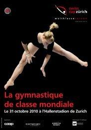 La gymnastique de classe mondiale Le 31 ... - Swiss Cup Zürich