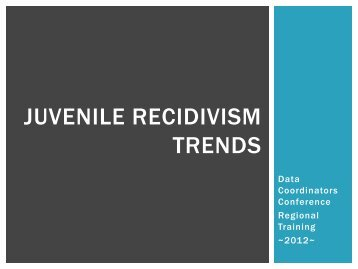 Juvenile recidivism trends - Texas Juvenile Justice Department